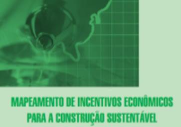 Mapeamento de Incentivos Econômicos para a Construção Sustentável